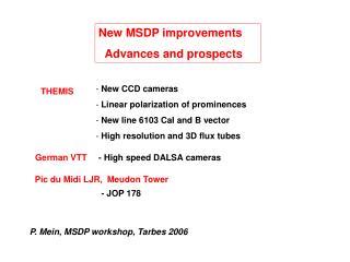 New MSDP improvements   Advances and prospects