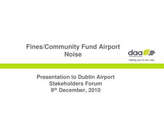 Fines/Community Fund Airport Noise