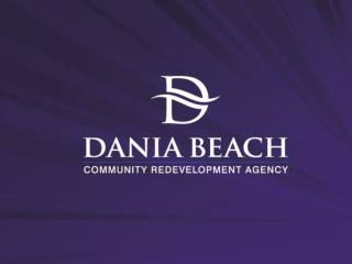 Economic Development  Vital to Dania Beach's Survival and Growth