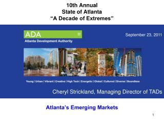 "10th Annual  State of Atlanta  ""A Decade of Extremes"""