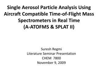 Suresh  Regmi Literature Seminar Presentation CHEM  7800 November 9, 2009