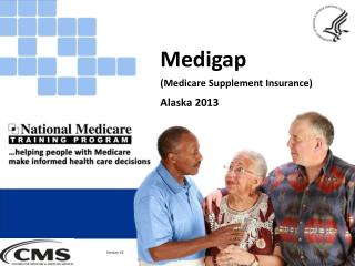 Medigap  (Medicare Supplement Insurance) Alaska 2013