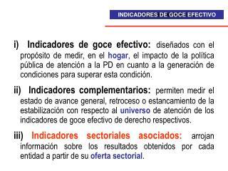 INDICADORES DE GOCE EFECTIVO