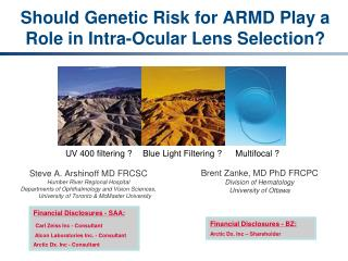 Should Genetic Risk for ARMD Play a Role in Intra-Ocular Lens Selection