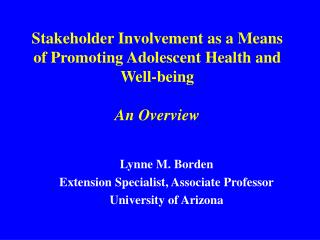 Stakeholder Involvement as a Means of Promoting Adolescent Health and Well-being An Overview