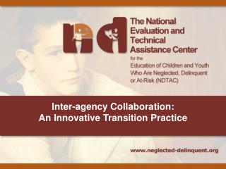 Inter-agency Collaboration:  An Innovative Transition Practice