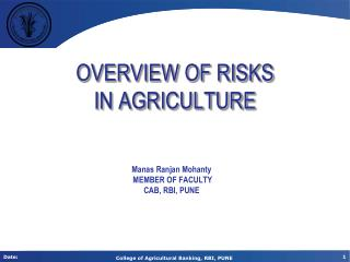 OVERVIEW OF RISKS  IN AGRICULTURE
