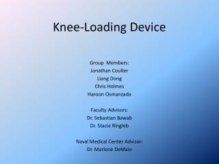 Knee-Loading Device