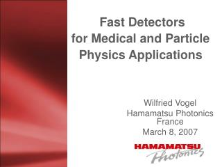 Fast Detectors for Medical and Particle Physics Applications