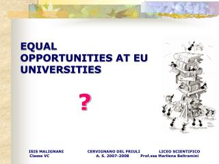 EQUAL OPPORTUNITIES AT EU UNIVERSITIES ?