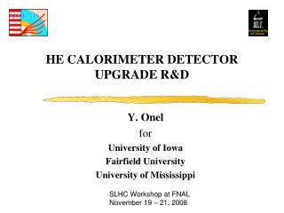 HE CALORIMETER DETECTOR UPGRADE R&D