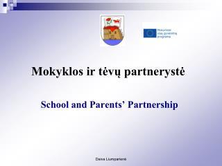 Mokyklos ir tėvų partnerystė School and Parents' Partnership
