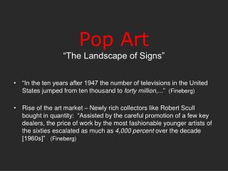 "Pop Art ""The Landscape of Signs"""