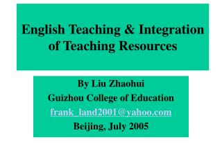English Teaching & Integration of Teaching Resources