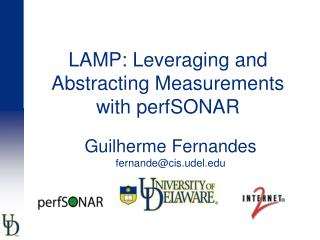 LAMP: Leveraging and Abstracting Measurements with perfSONAR