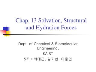 Chap. 13 Solvation, Structural and Hydration Forces