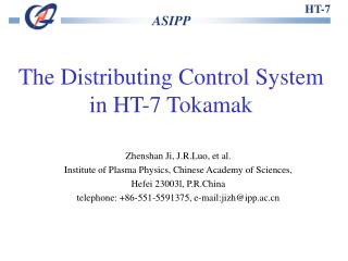 The Distributing Control System  in HT-7 Tokamak