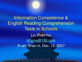 Information Competence & English Reading Comprehension Tests in Schools