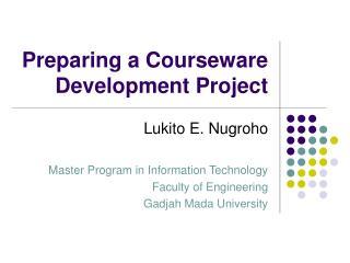 Preparing a Courseware Development Project