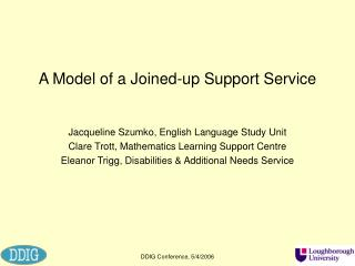 A Model of a Joined-up Support Service