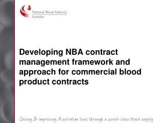 Developing NBA contract management framework and approach for commercial blood product contracts