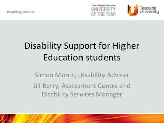 Disability Support for Higher Education students