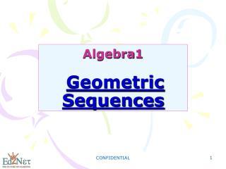 Algebra1 Geometric Sequences