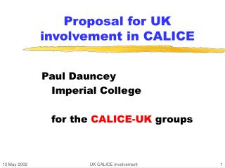 Proposal for UK involvement in CALICE