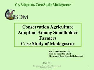 Conservation Agriculture Adoption Among Smallholder Farmers Case Study of Madagascar
