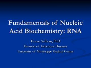 Fundamentals of Nucleic Acid Biochemistry: RNA