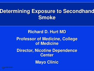 Determining Exposure to Secondhand Smoke