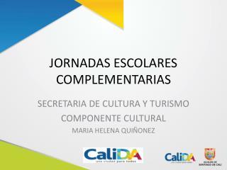JORNADAS ESCOLARES COMPLEMENTARIAS