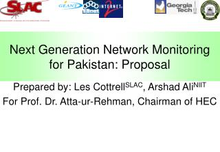 Next Generation Network Monitoring for Pakistan: Proposal