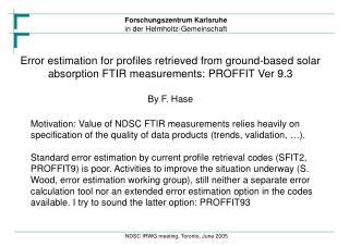 Central strategic decision: Error estimation option in the retrieval code EEO vs. separate tool ST