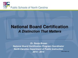 National Board Certification A Distinction That Matters