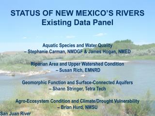 STATUS OF NEW MEXICO'S RIVERS  Existing Data Panel