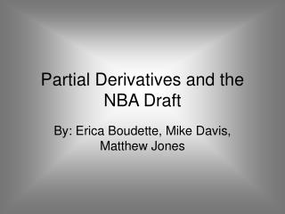 Partial Derivatives and the NBA Draft