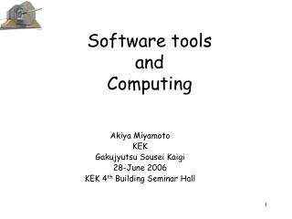 Software tools  and  Computing
