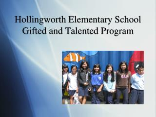 Hollingworth Elementary School Gifted and Talented Program