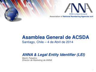 Asamblea General de ACSDA Santiago, Chile – 4 de Abril de 2014