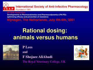 P Lees and F Shojaee AliAbadi The Royal Veterinary College, UK