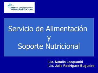 Servicio de Alimentación   y  Soporte Nutricional