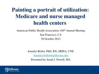 Painting a portrait of utilization: Medicare and nurse managed health centers