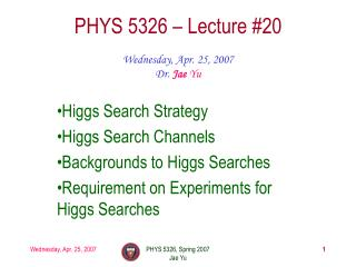 PHYS 5326 – Lecture #20