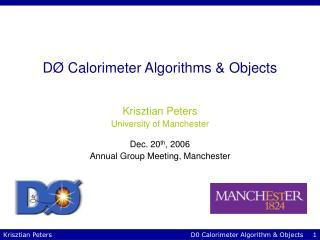 D Ø  Calorimeter Algorithms & Objects