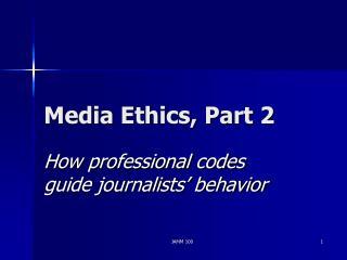 Media Ethics, Part 2