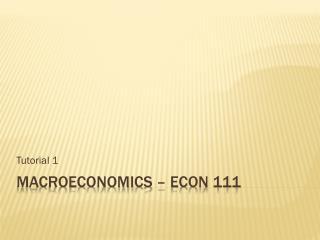 Macroeconomics – ECON 111