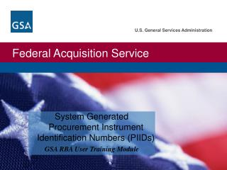 System Generated Procurement Instrument Identification Numbers (PIIDs)