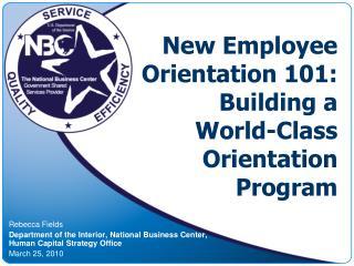 New Employee Orientation 101: Building a World-Class Orientation Program