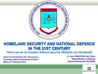 Lt. Gen. FINOCCHIO Ing. Pietro Italian Ministry of Defense General Directorate TELEDIFE